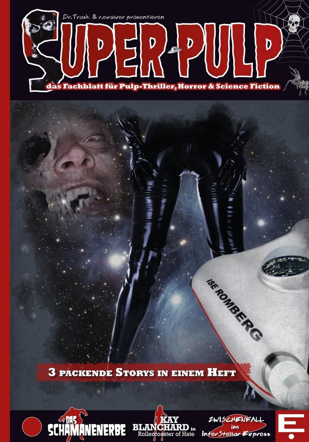 Super Pulp Nr. 1 - mit: einer Cosmo-Pollite-Story